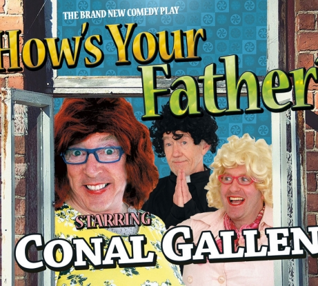 Conal Gallen: How's Your Father?