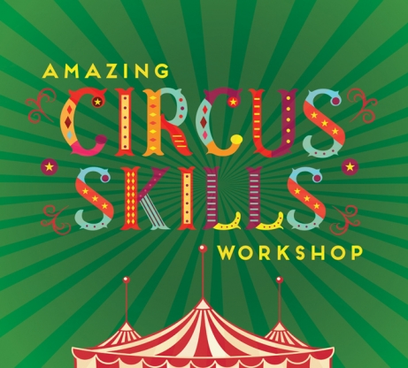 Amazing Circus Skills Workshop