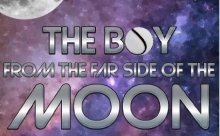 The Boy from the Far Side of the Moon
