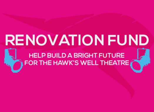 Hawk's Well Theatre Renovation Fund