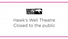 Covid 19 update - Hawk's Well closed to public