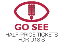 Go See Half-Price Tickets for U18s